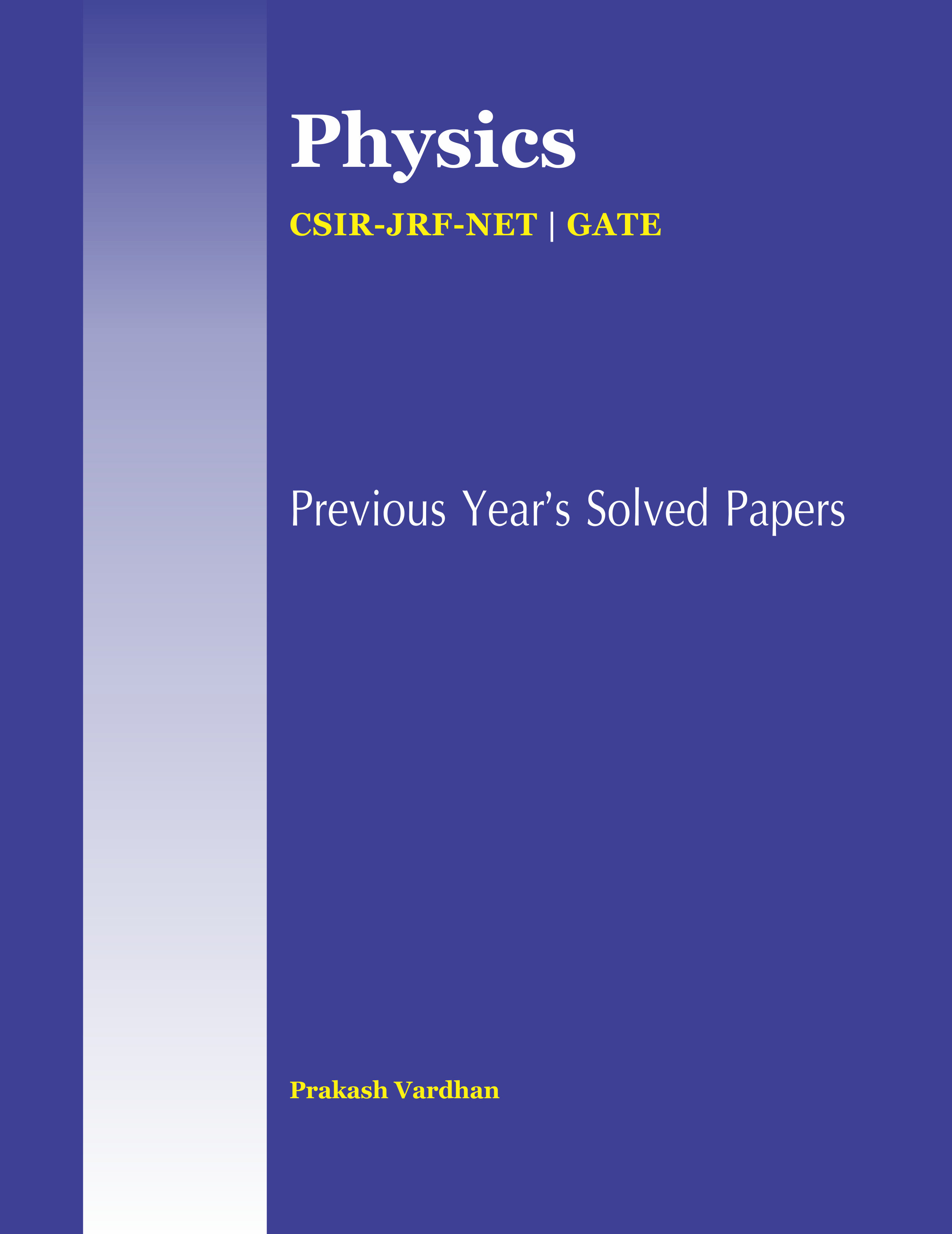 Physics Sciences CSIR-JRF-NET GATE