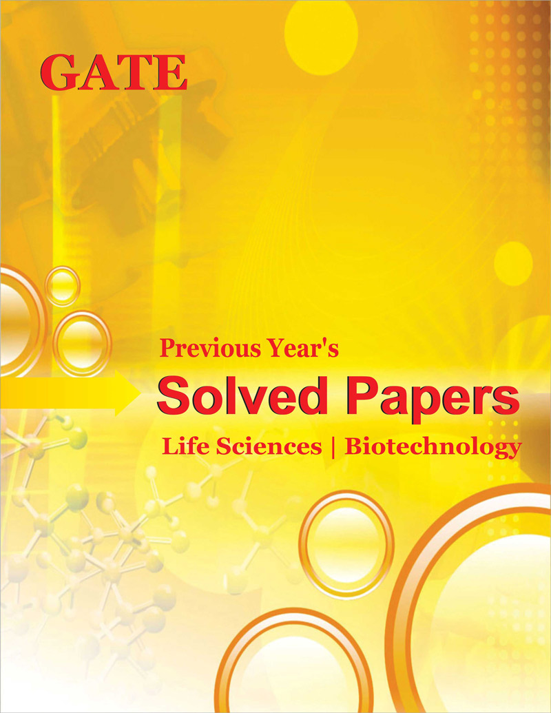 GATE Previous Year Solved Papers Life Science Biotechnology