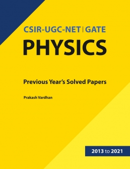 CSIR-UGC-NET | GATE Physics: Previous Year's Solved Paper