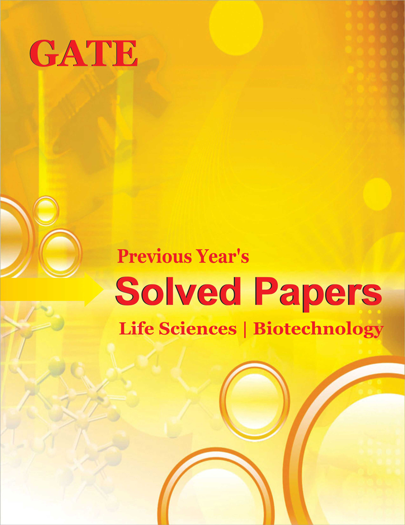 GATE Solved Papers Life Sciences and Biotechnology